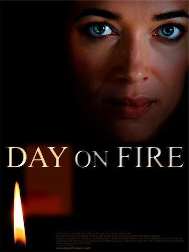 lodestar productions / day on fire film poster
